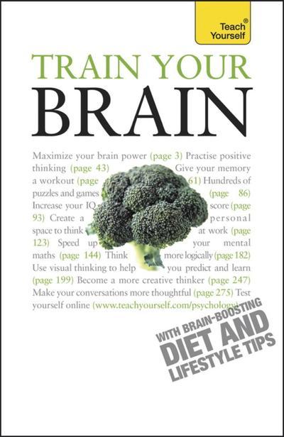 Train Your Brain: Teach Yourself