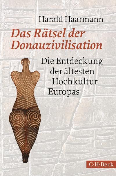 Das Rätsel der Donauzivilisation