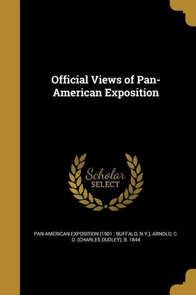 Official Views of Pan-American Exposition