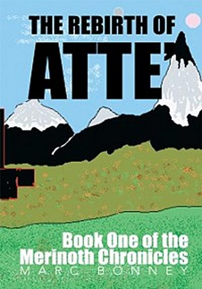 Rebirth of Atte'