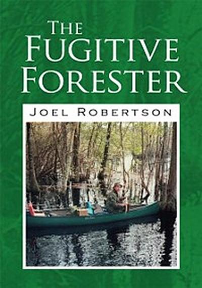 Fugitive Forester