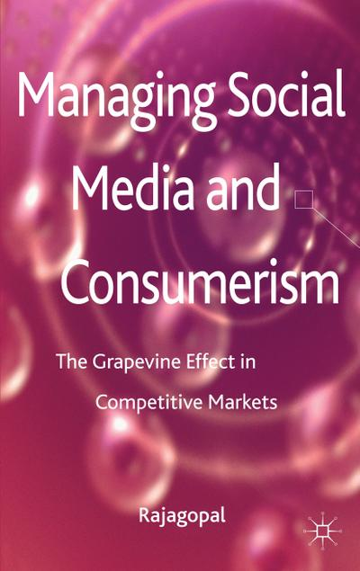 Managing Social Media and Consumerism