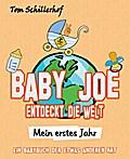 Baby Joe entdeckt die Welt - Mein erstes Jahr