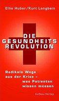 Die Gesundheits-Revolution