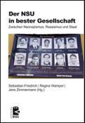 Der NSU in bester Gesellschaft: Zwischen Neonazismus, Rassismus und Staat (Edition DISS)