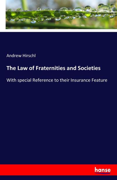 The Law of Fraternities and Societies