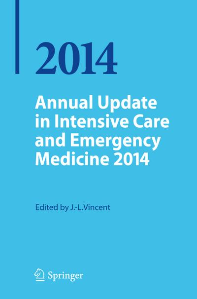 Annual Update in Intensive Care and Emergency Medicine 2014