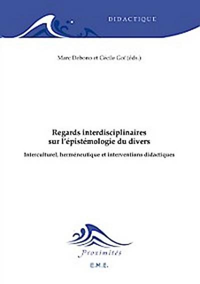 Regards interdisciplinaires sur l'épistémologie du divers