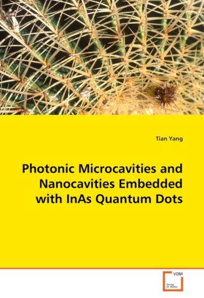 Photonic Microcavities and Nanocavities Embedded with InAs Quantum Dots