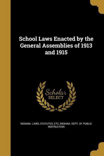 SCHOOL LAWS ENACTED BY THE GEN