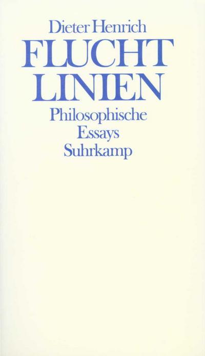 Fluchtlinien: Philosophische Essays