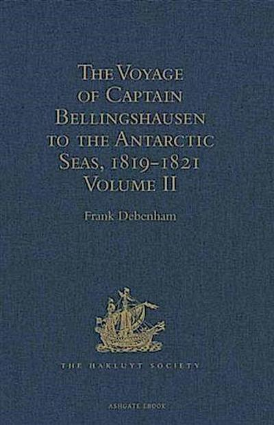 Voyage of Captain Bellingshausen to the Antarctic Seas, 1819-1821
