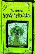 Dr. Grubos Schönheitslabor; Sauerländer Jugendbuch; Ill. v. Quinton, Winter; Übers. v. Haefs, Gabriele; Deutsch