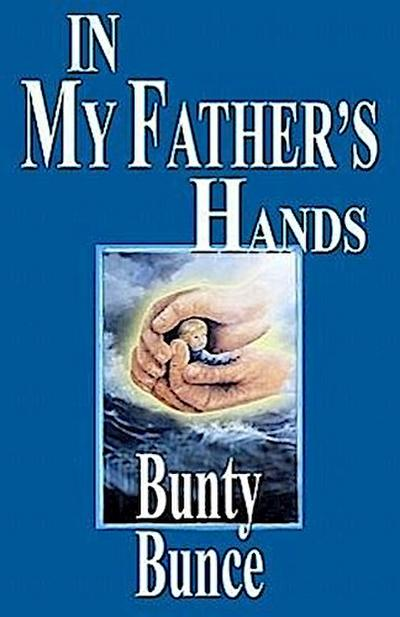 In My Father's Hands