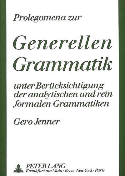Prolegomena zur Generellen Grammatik