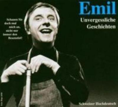 Emil-Unvergessliche Geschichten (