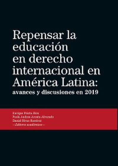 Repensar la educación en derecho internacional en América Latina