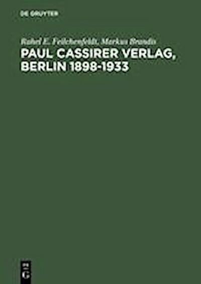 Paul Cassirer Verlag, Berlin 1898-1933