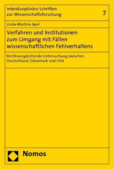 Verfahren und Institutionen zum Umgang mit Fällen wissenschaftlichen Fehlverhaltens