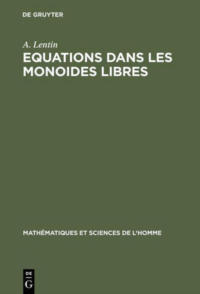 Equations dans les monoides libres