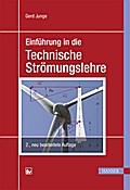 Einführung in die Technische Strömungslehre