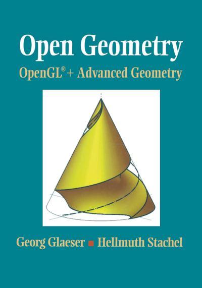 Open Geometry: OpenGL(R) + Advanced Geometry