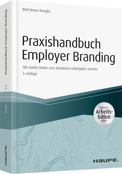 Praxishandbuch Employer Branding - inkl. Arbeitshilfen online