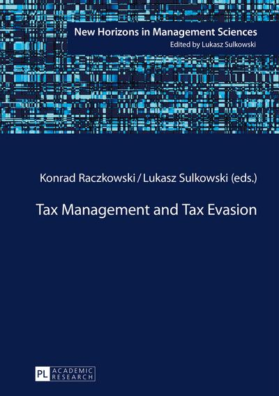 Tax Management and Tax Evasion