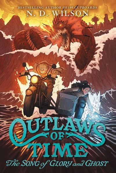 Outlaws of Time: The Song of Glory and Ghost