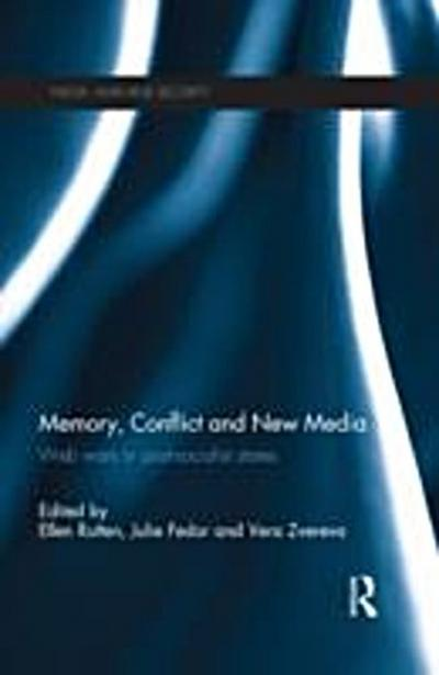 Memory, Conflict and New Media