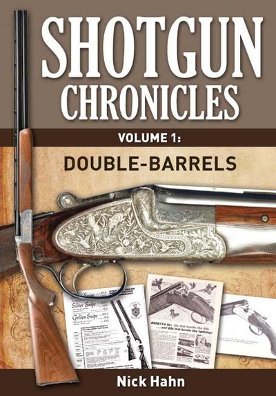 Shotgun Chronicles Volume I - Double-Barrels