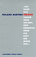 Ich habe das Theater immer sehr geliebt, ...