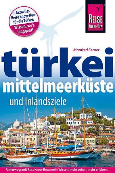 Türkei Mittelmeerküste   ; Reiseführer ; Deutsch; ca. 348 S. -