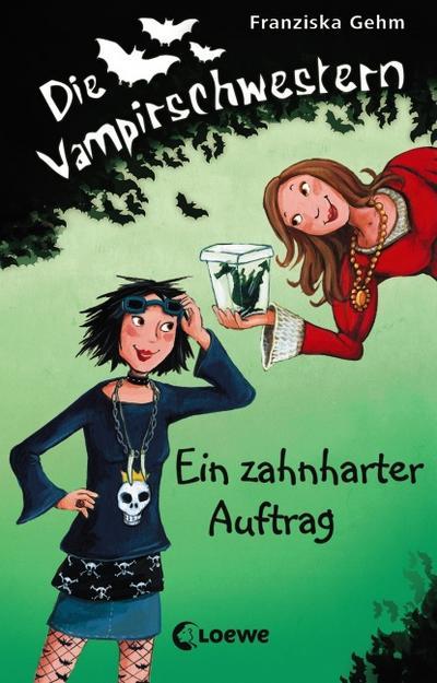 Ein zahnharter Auftrag   ; Die Vampirschwestern 3; Ill. v. Henze, Dagmar; Deutsch; , mit Silberprägung -