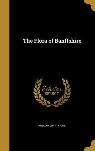 FLORA OF BANFFSHIRE