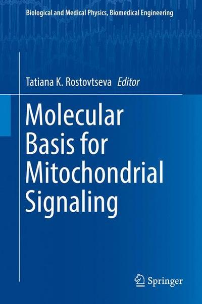 Molecular Basis for Mitochondrial Signaling