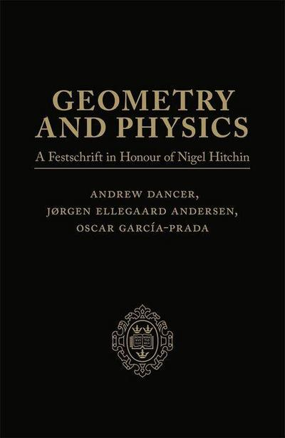 Geometry and Physics: Volume 1: A Festschrift in Honour of Nigel Hitchin