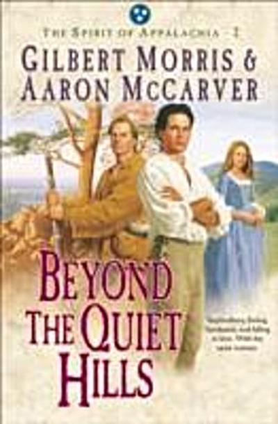 Beyond the Quiet Hills (Spirit of Appalachia Book #2)