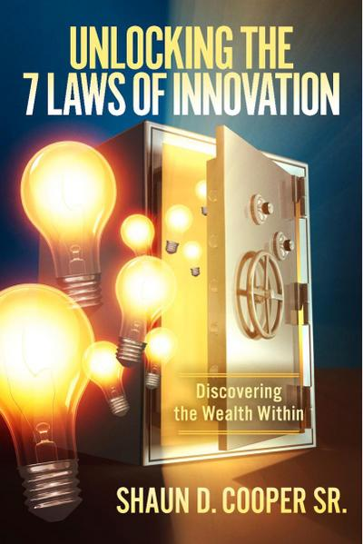 Unlocking The 7 Laws of Innovation