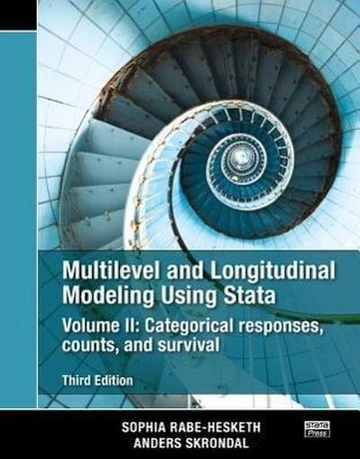 Multilevel and Longitudinal Modeling Using Stata, Volume II