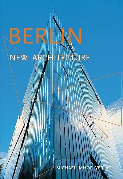 Berlin New Architecture