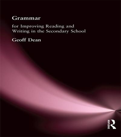 Grammar for Improving Writing and Reading in Secondary School