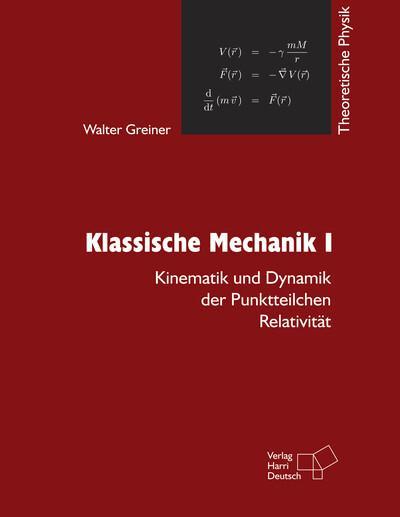 Theoretische Physik 1. Klassische Mechanik 1