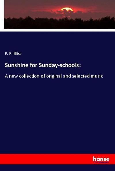 Sunshine for Sunday-schools: