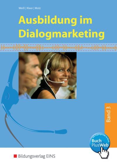 Ausbildung im Dialogmarketing 3 Schülerband
