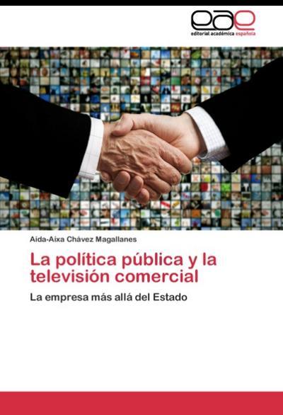 La política pública y la televisión comercial
