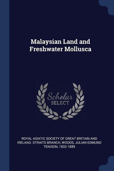 Malaysian Land and Freshwater Mollusca
