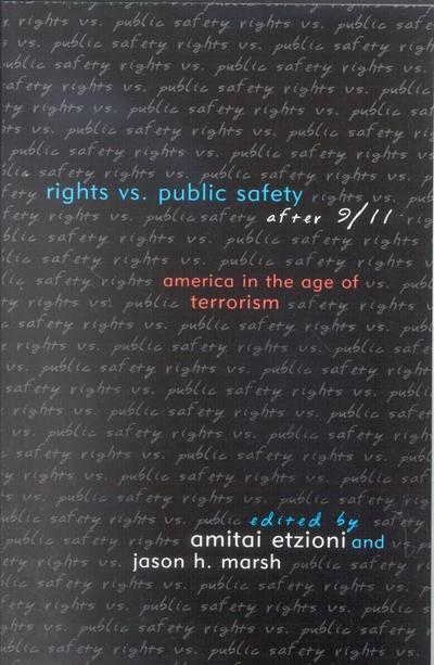 Rights vs. Public Safety after 9/11