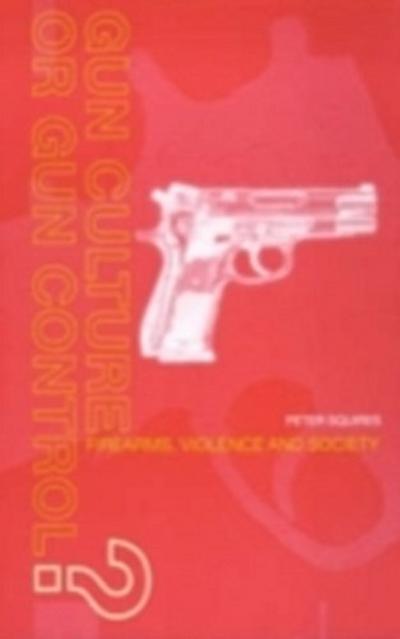 Gun Culture or Gun Control?