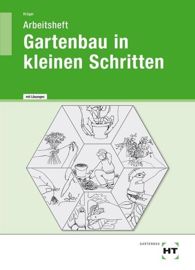 Arbeitsheft mit eingetragenen Lösungen Gartenbau in kleinen Schritten